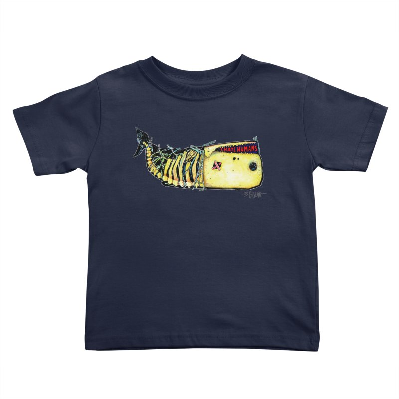 I Hate Humans - Whale Kids Toddler T-Shirt by Bad Otis Link's Artist Shop