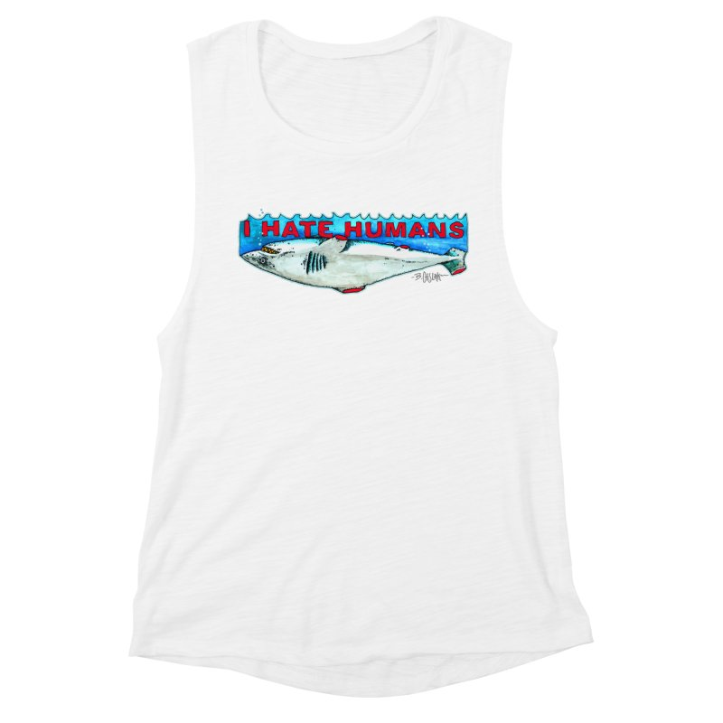 I Hate Humans Shark Fin Women's Muscle Tank by Bad Otis Link's Artist Shop