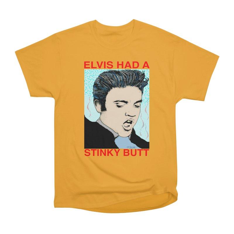 Elvis Had a Stinky Butt Men's Heavyweight T-Shirt by Bad Otis Link's Artist Shop