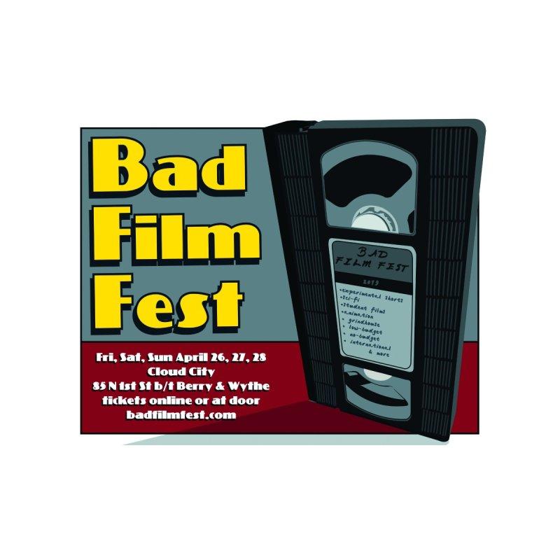 Bad Film Fest 2019 by badtheaterfest's Artist Shop