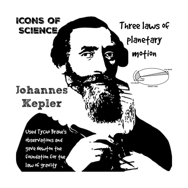 Kepler - ICON OF SCIENCE by Bagayogo Tees