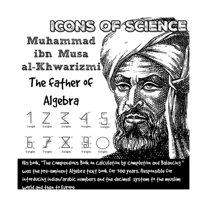 Icons of Science - al-Khwarizmi by Bagayogo Tees