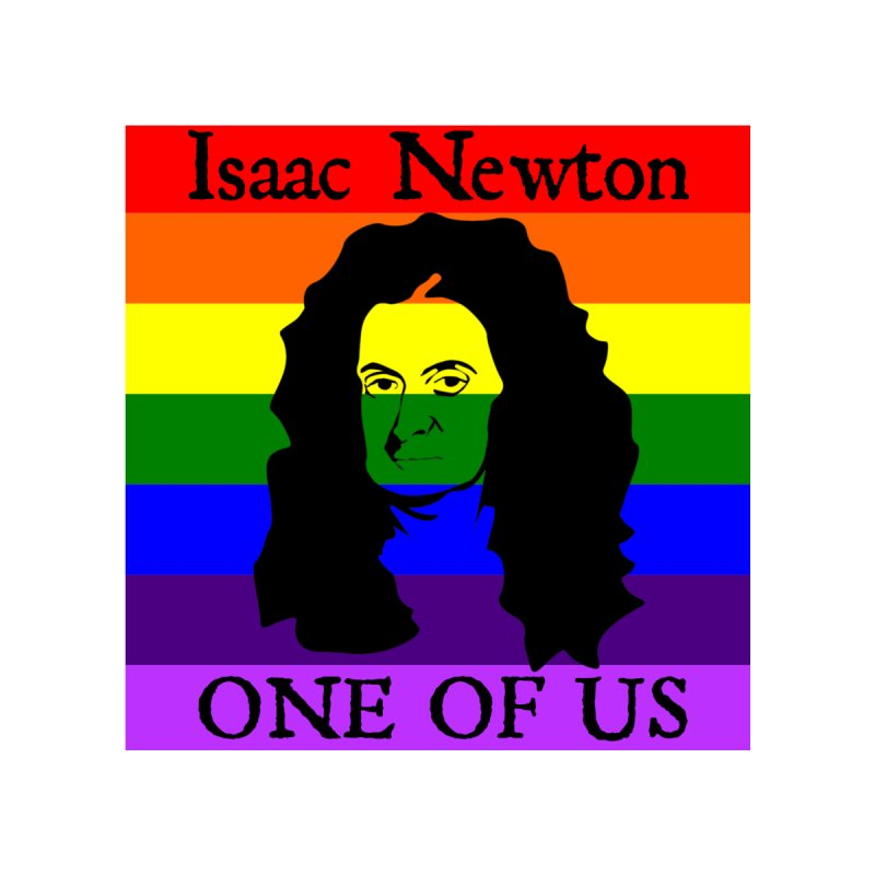 Isaac Newton - One of us by Bagayogo Tees