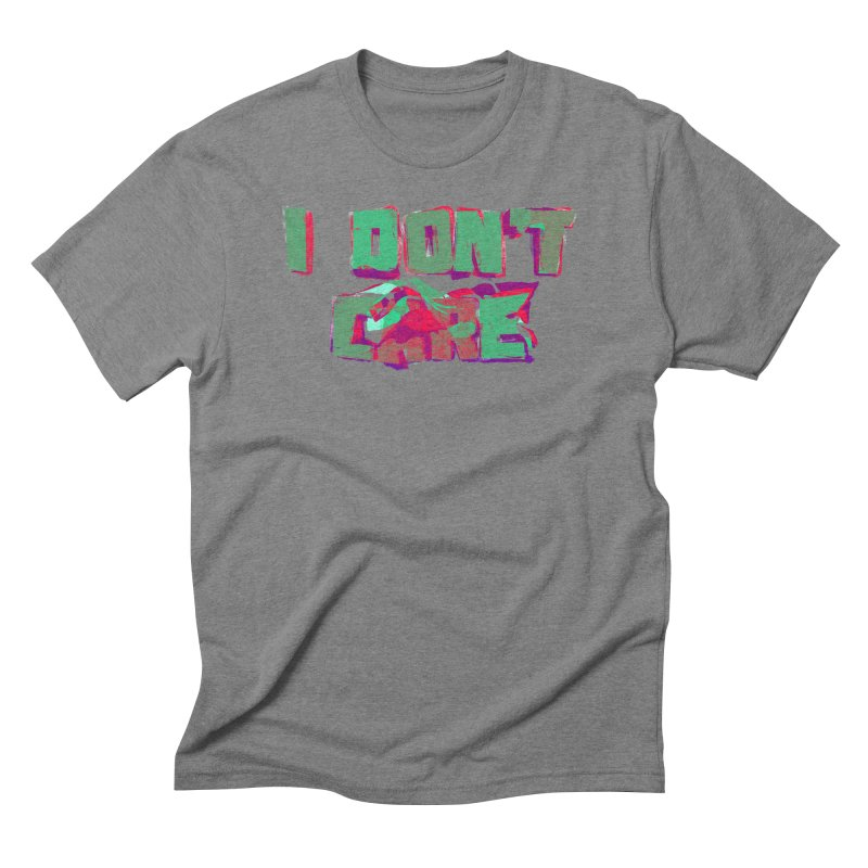 I Don't Care Men's Triblend T-Shirt by Bagimation