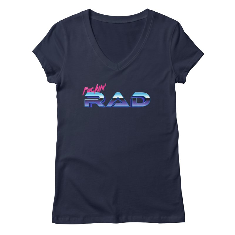 Rad Women's V-Neck by Bagimation