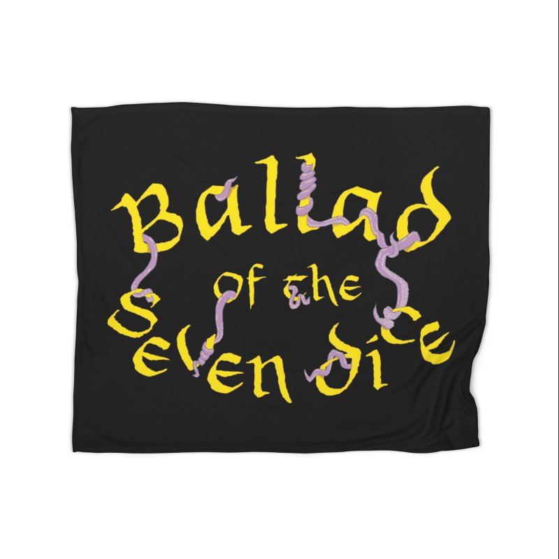 Ballad Tentacle Shirt Home Blanket by Ballad of the Seven Dice's Artist Shop