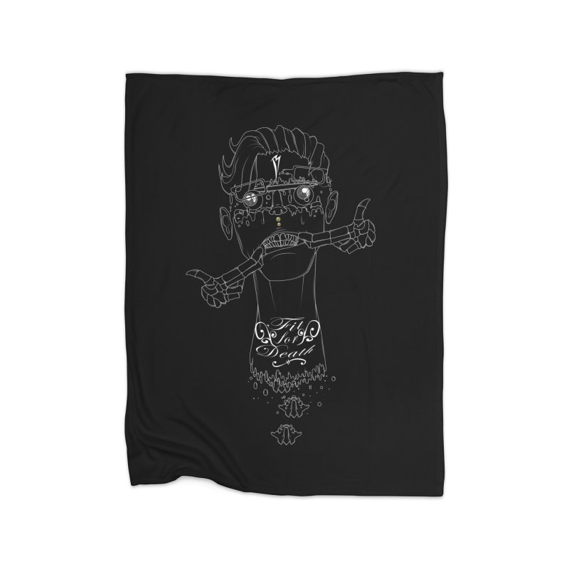 Fit for Death Home Blanket by Baloney's Artist Shop
