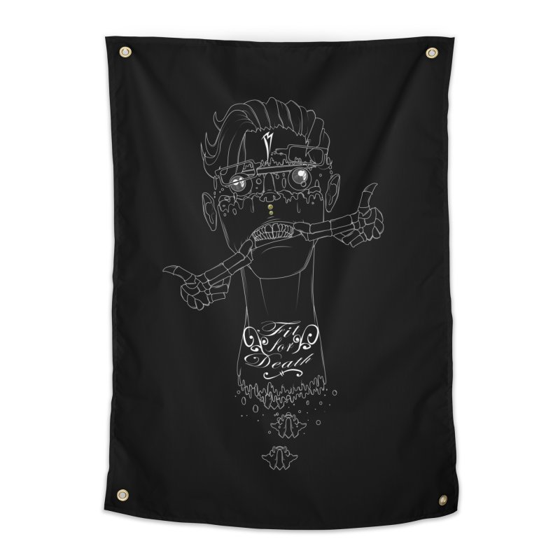 Fit for Death Home Tapestry by Baloney's Artist Shop