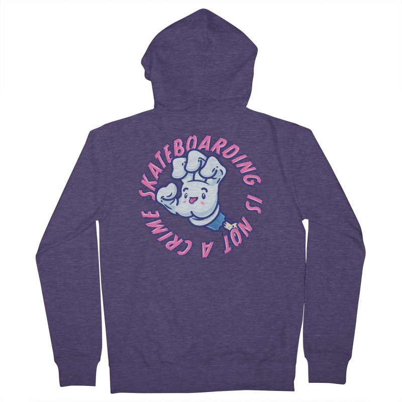 Skateboarding Is Not A Crime – Grining Hand Men's French Terry Zip-Up Hoody by Bálooie's Artist Shop