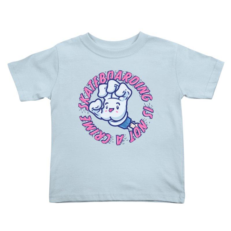 Skateboarding Is Not A Crime – Grining Hand Kids Toddler T-Shirt by Bálooie's Artist Shop