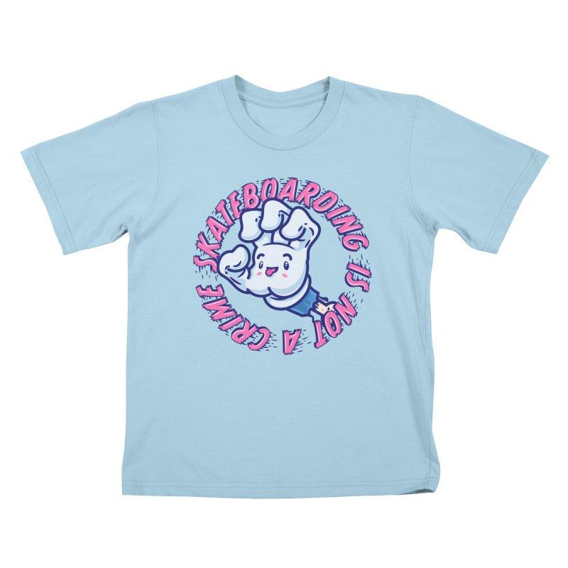 Skateboarding Is Not A Crime – Grining Hand Kids T-Shirt by Bálooie's Artist Shop