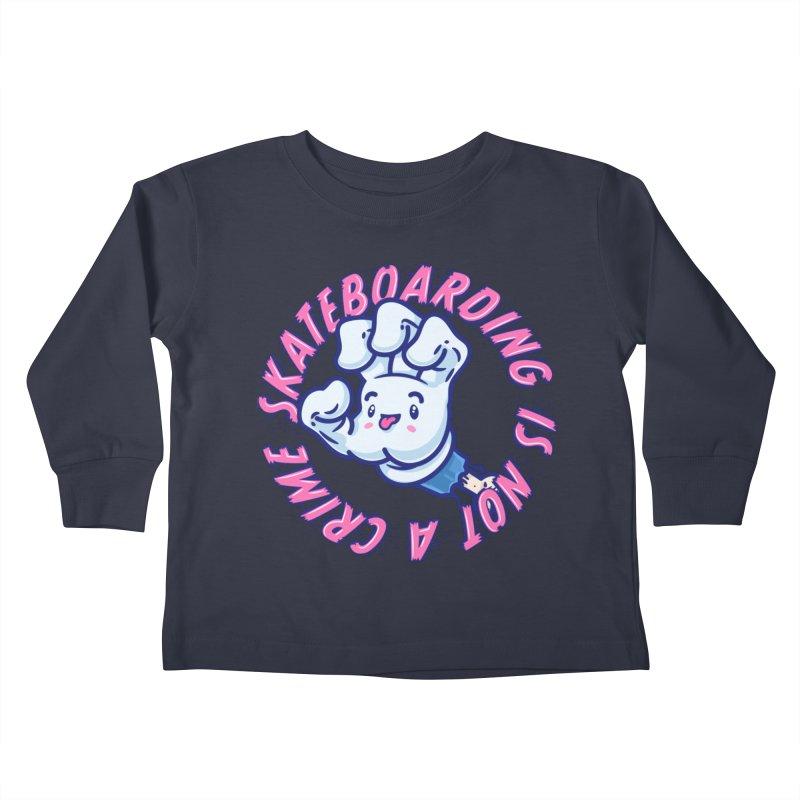 Skateboarding Is Not A Crime – Grining Hand Kids Toddler Longsleeve T-Shirt by Bálooie's Artist Shop