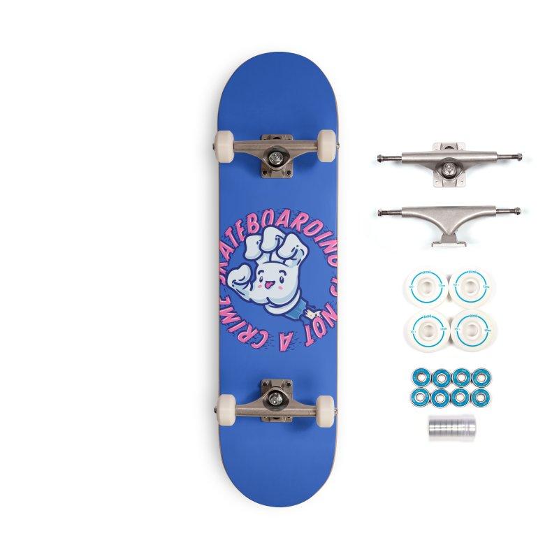 Skateboarding Is Not A Crime – Grining Hand Accessories Skateboard by Bálooie's Artist Shop