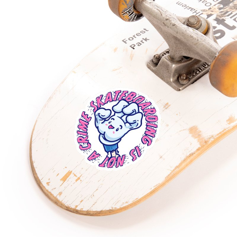 Skateboarding Is Not A Crime – Grining Hand Accessories Sticker by Bálooie's Artist Shop