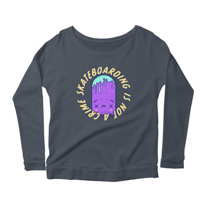 Skateboarding Is Not A Crime – Destruction Women's Scoop Neck Longsleeve T-Shirt by Bálooie's Artist Shop