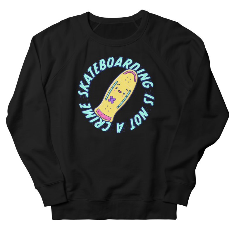 Skateboarding Is Not A Crime – Old School Men's French Terry Sweatshirt by Bálooie's Artist Shop
