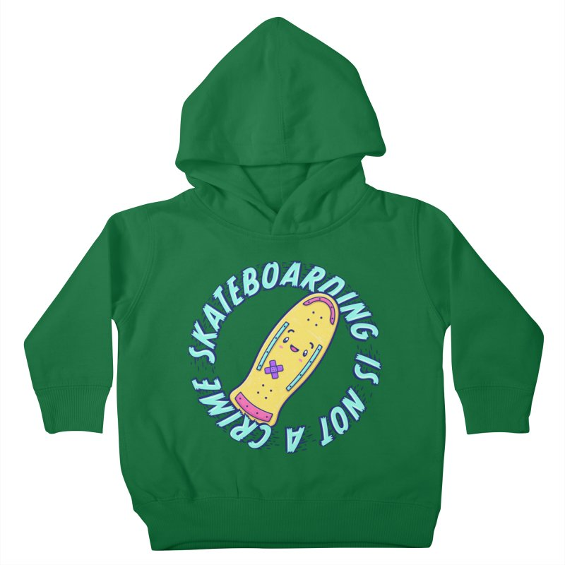Skateboarding Is Not A Crime – Old School Kids Toddler Pullover Hoody by Bálooie's Artist Shop
