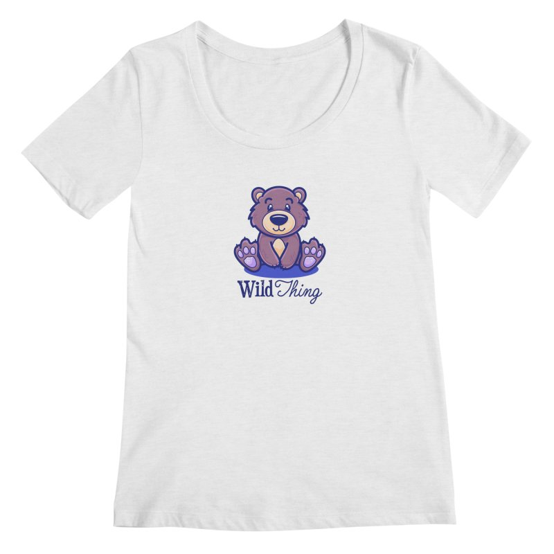 The Great Outdoors – Wild Thing Women's Regular Scoop Neck by Bálooie's Artist Shop