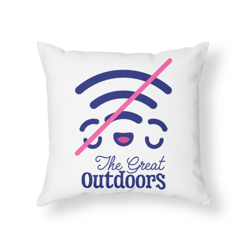 The Great Outdoors – No Signal Home Throw Pillow by Bálooie's Artist Shop