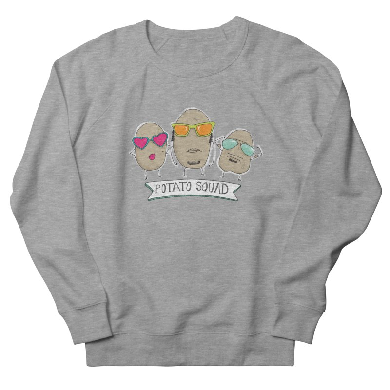 Potato Squad Women's French Terry Sweatshirt by Potato Wisdom's Artist Shop
