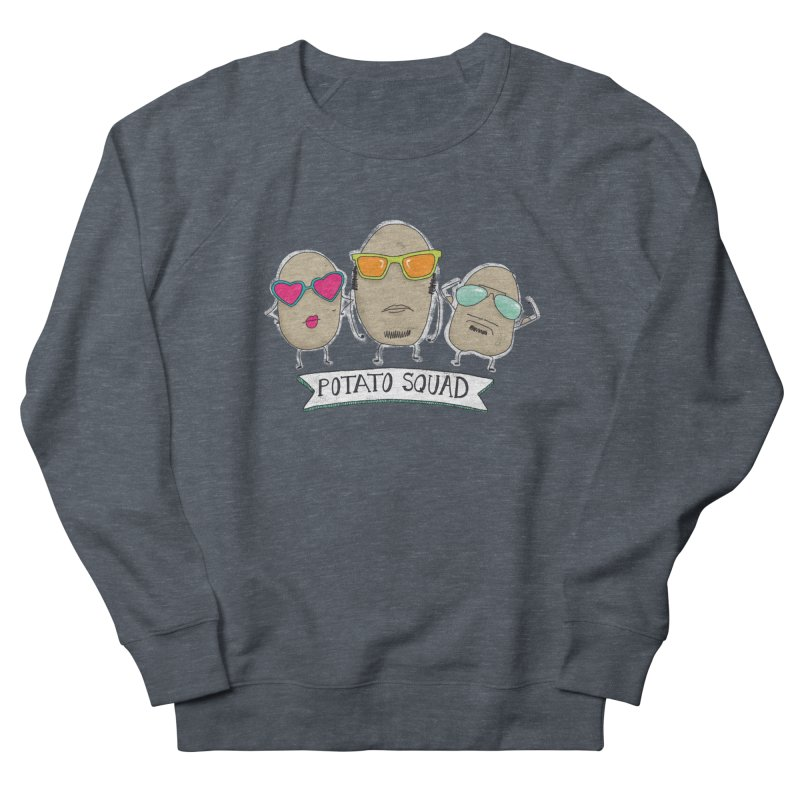 Potato Squad Men's French Terry Sweatshirt by Potato Wisdom's Artist Shop