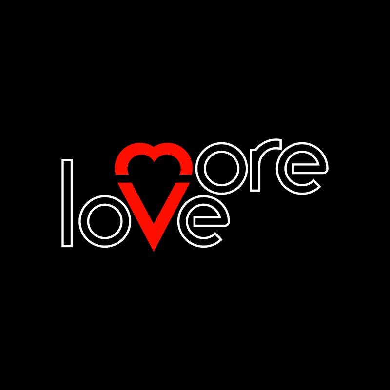 More Love by baraktamayo's Artist Shop