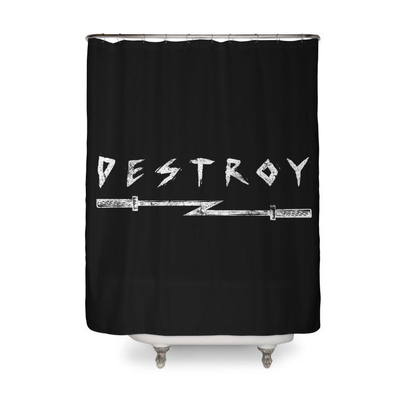 Destroy Home Shower Curtain by Barbell Rocker's Artist Shop