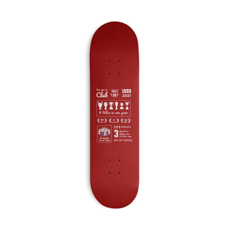 What a club (All colors) Accessories Skateboard by BM Design Shop