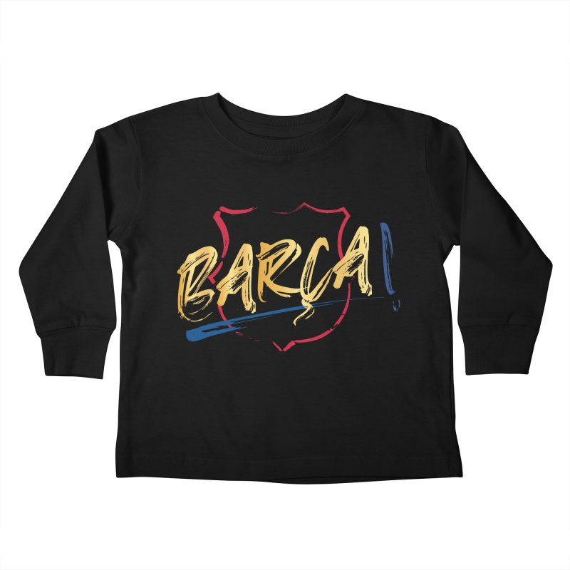 Barca! Kids Toddler Longsleeve T-Shirt by BM Design Shop