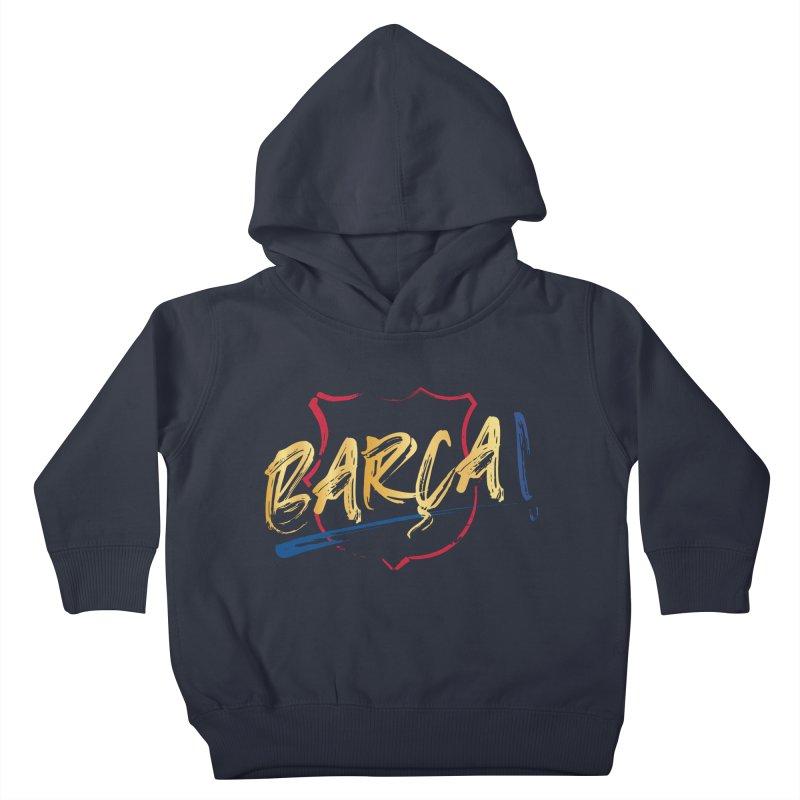 Barca! Kids Toddler Pullover Hoody by BM Design Shop