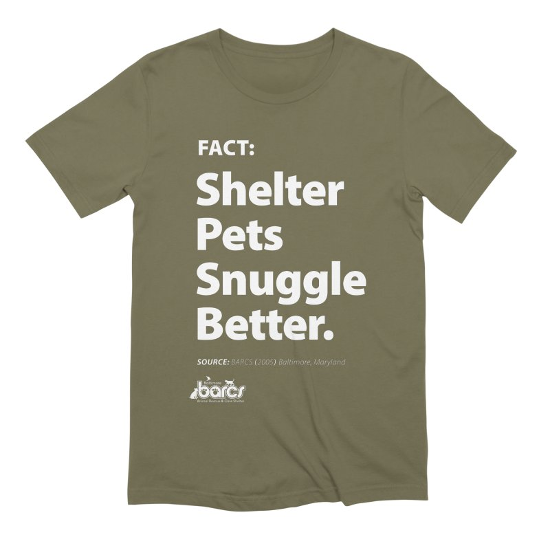 Shelter Pets Snuggle Better in Men's Extra Soft T-Shirt Olive by BARCS Online Shop