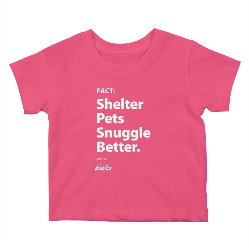 Shelter Pets Snuggle Better Kids Baby T-Shirt by BARCS Online Shop