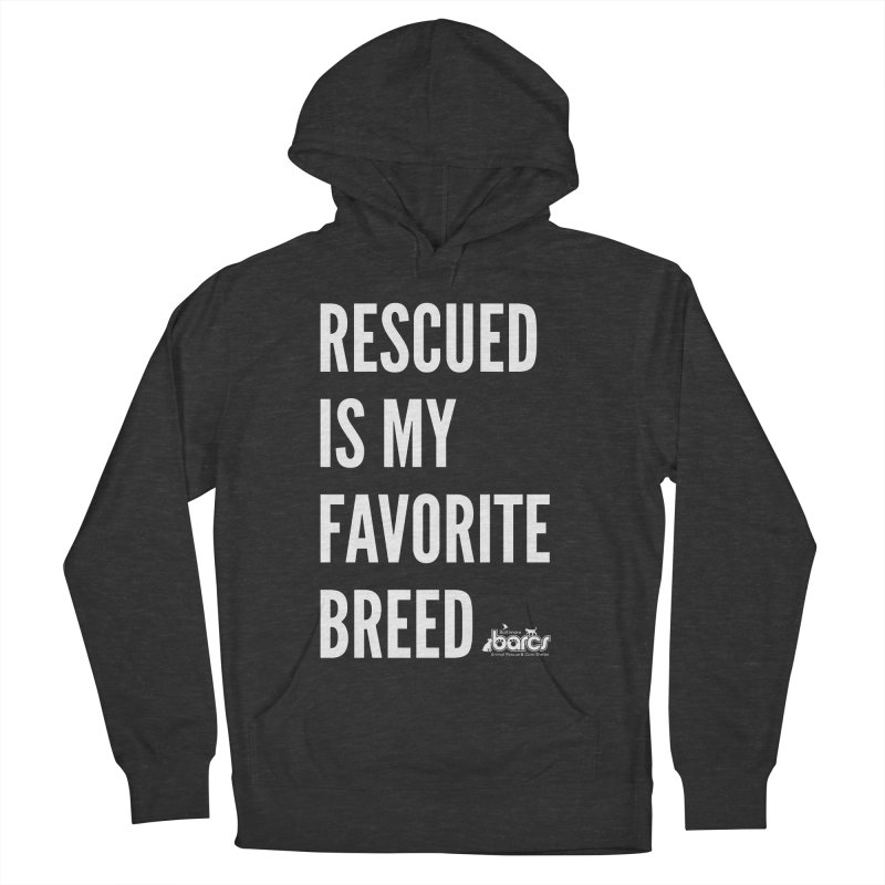 Rescued is My Favorite Breed in Men's French Terry Pullover Hoody Smoke by BARCS Online Shop