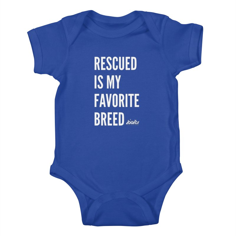 Rescued is My Favorite Breed Kids Baby Bodysuit by BARCS Online Shop