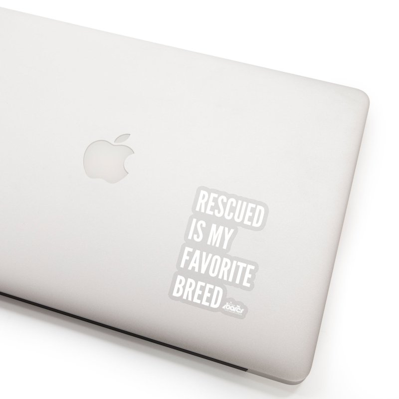 Rescued is My Favorite Breed Accessories Sticker by BARCS Online Shop