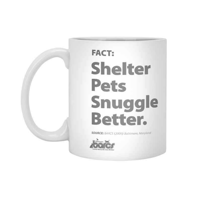 Shelter Pets Snuggle Better Accessories Standard Mug by BARCS Online Shop