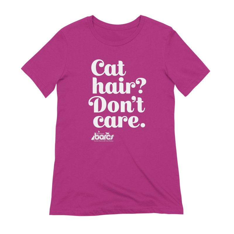 Cat Hair Don't Care in Women's Extra Soft T-Shirt Berry by BARCS Online Shop