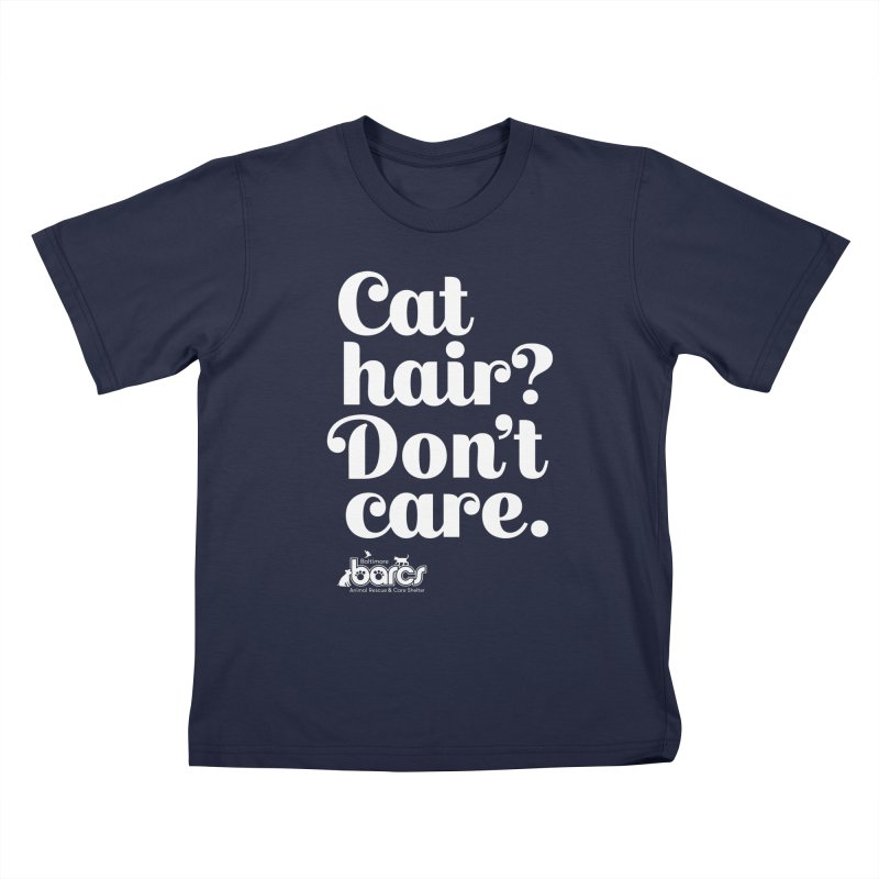 Cat Hair Don't Care Kids T-Shirt by BARCS Online Shop