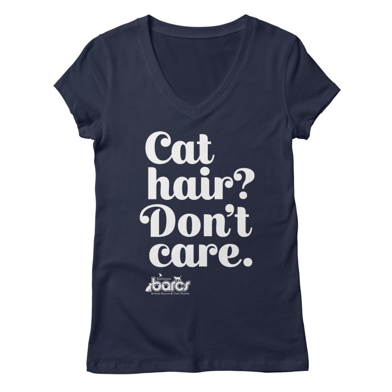 Cat Hair Don't Care Women's Regular V-Neck by BARCS Online Shop