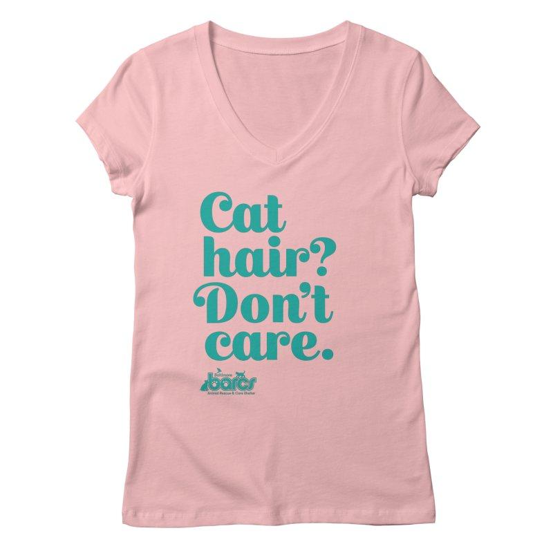 Cat Hair Don't Care Women's V-Neck by BARCS Online Shop