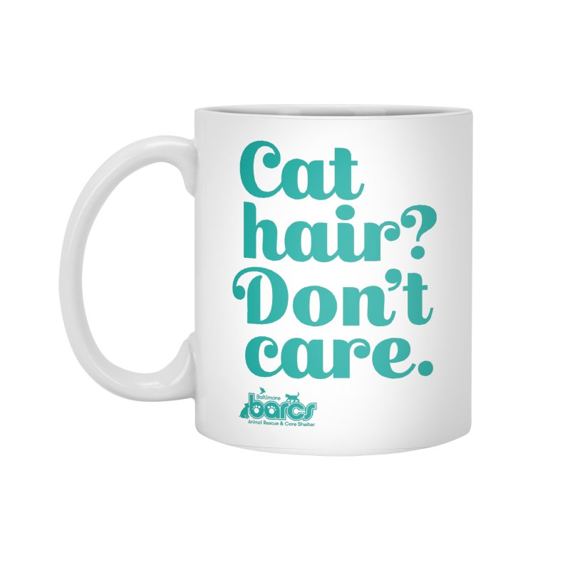 Cat Hair Don't Care Accessories Standard Mug by BARCS Online Shop