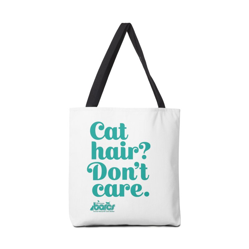 Cat Hair Don't Care Accessories Tote Bag Bag by BARCS Online Shop