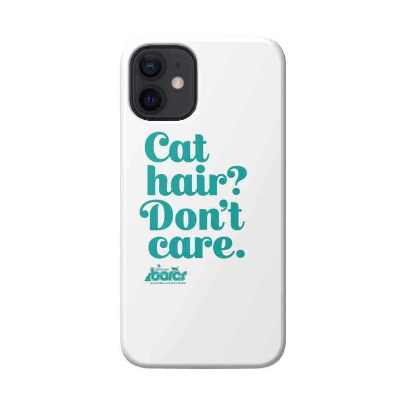 Cat Hair Don't Care Accessories Phone Case by BARCS Online Shop