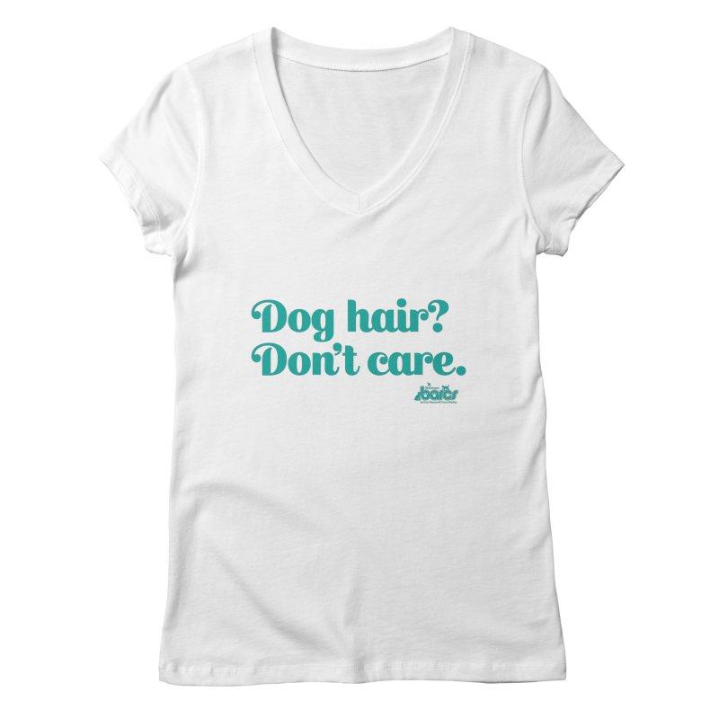Dog Hair Don't Care Women's Regular V-Neck by BARCS Online Shop