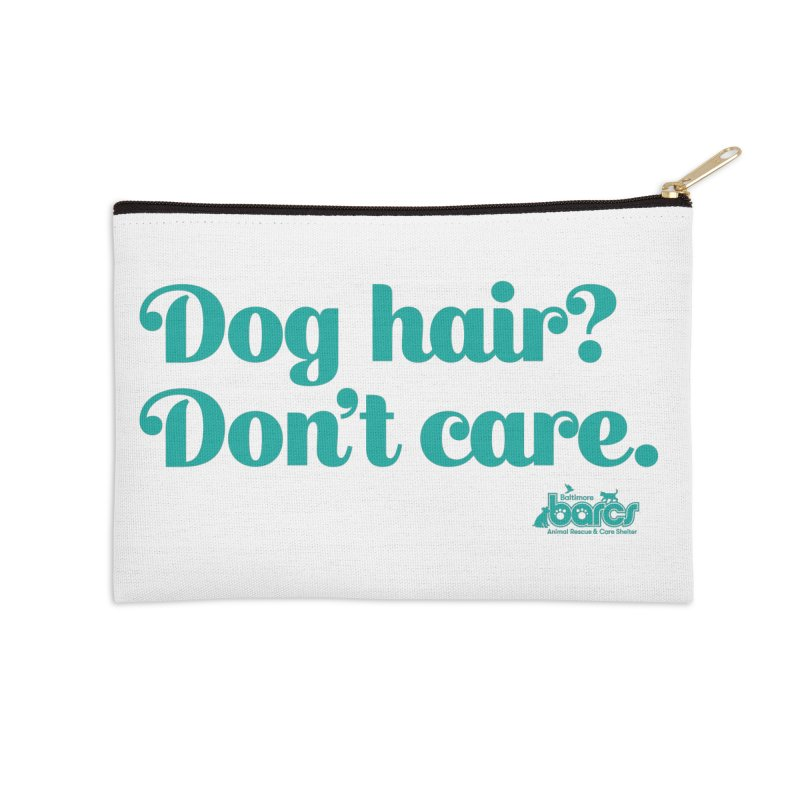 Dog Hair Don't Care Accessories Zip Pouch by BARCS Online Shop