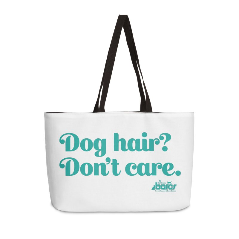 Dog Hair Don't Care Accessories Weekender Bag Bag by BARCS Online Shop