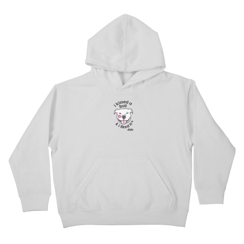 I Kissed a Bull Kids Pullover Hoody by BARCS Online Shop
