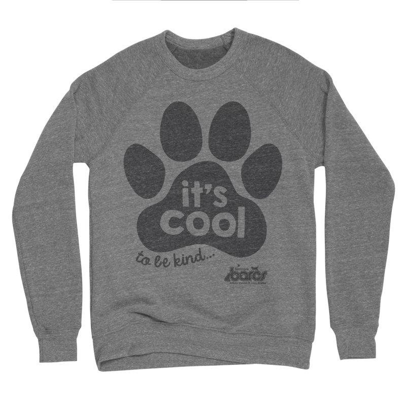 It's Cool to Be Kind in Women's Sponge Fleece Sweatshirt Grey Triblend by BARCS Online Shop