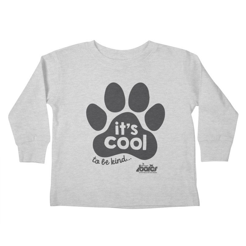 It's Cool to Be Kind Kids Toddler Longsleeve T-Shirt by BARCS Online Shop
