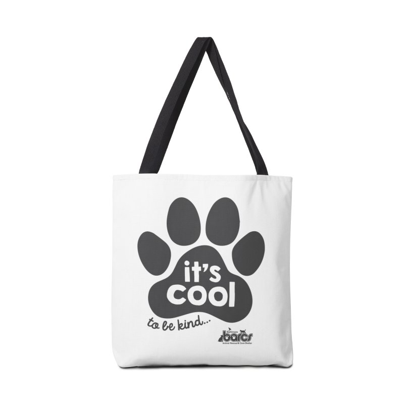 It's Cool to Be Kind Accessories Tote Bag Bag by BARCS Online Shop
